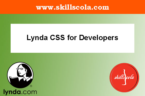 Lynda CSS for Developers