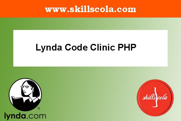 Lynda Code Clinic PHP