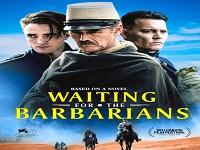 دانلود فیلم در انتظار بربرها - Waiting for the Barbarians 2019